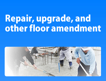 Repair, upgrade, and other floor amendment