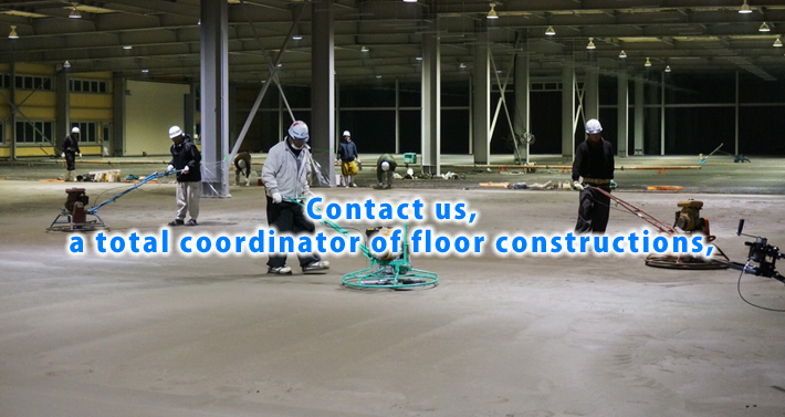 Contact us, a total coordinator of floor constructions,