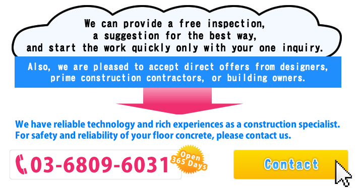 We provide a free-charge inspection whenever you contact us.